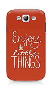 AMEZ enjoy the little things Back Cover For Samsung Grand Neo Plus