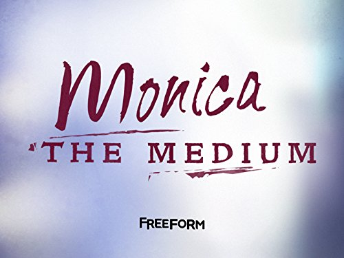 Monica the Medium Season 1