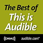 The Best of This Is Audible, January 31, 2012   Kim Alexander