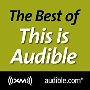 The Best of This Is Audible, March 27, 2012 Radio/TV Program