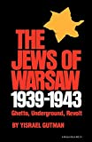 img - for The Jews of Warsaw, 1939-1943: Ghetto, Underground, Revolt (A Midland Book) book / textbook / text book