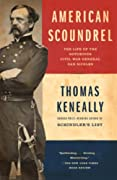 American Scoundrel: The Life of the Notorious Civil War General Dan Sickles by Thomas Keneally cover image