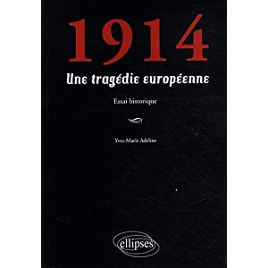 1914 une Tragédie Européenne