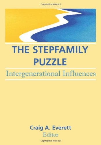 The Stepfamily Puzzle: Intergenerational Influences (Journal Of Divorce And Remarriage, Vol 19, No 3/4) front-794972