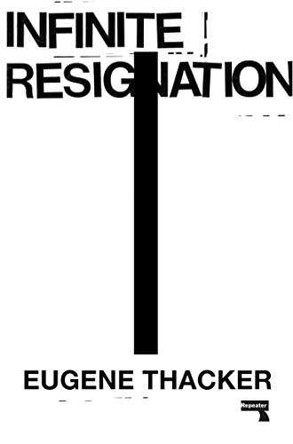 Infinite Resignation On Pessimism [Thacker, Eugene] (Tapa Blanda)