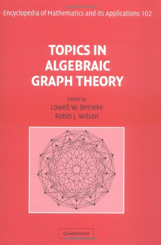 Topics in Algebraic Graph Theory (Encyclopedia of Mathematics and its Applications) (v. 1) PDF