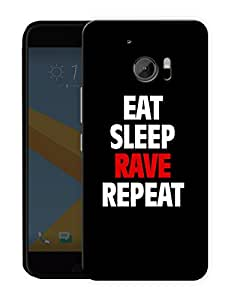 """Humor Gang Eat Sleep Rave Repeat Printed Designer Mobile Back Cover For """"HTC 10"""" (3D, Matte, Premium Quality Snap On Case)"""