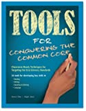 img - for Tools for Conquering the Common Core: Classroom-Ready Techniques for Targeting the ELA/Literacy Standards book / textbook / text book