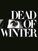 Dead Of Winter [HD]