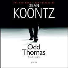 Odd Thomas (       UNABRIDGED) by Dean Koontz Narrated by David Aaron Baker