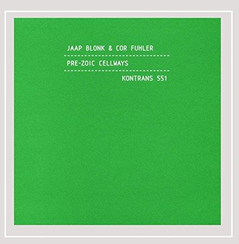 Jaap Blonk & Cor Fuhler - Pre-Zoic Cellways