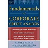 img - for Standard & Poor's Fundamentals of Corporate Credit Analysis [Hardcover] [2004] 1 Ed. Blaise Ganguin, John Bilardello book / textbook / text book