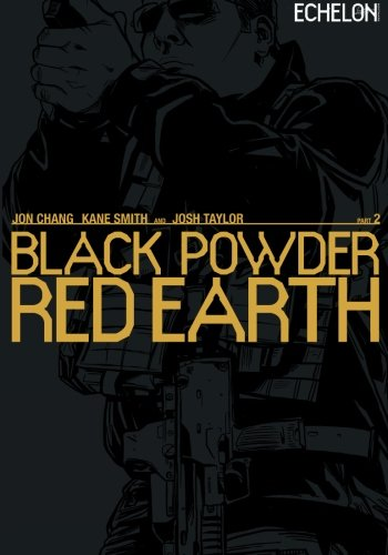 Black Powder Red Earth V2: Volume 2