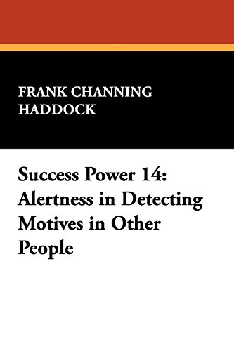 Success Power 14: Alertness in Detecting Motives in Other People PDF