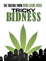 Tricky Bidness
