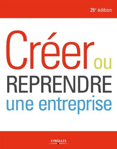 Ebooks gratuits french telechargement cr er ou reprendre for Quelle entreprise creer en 2016