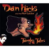 Cheaters Don't Win - Dan Hicks And The Hot Licks