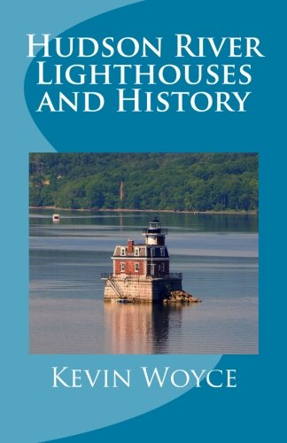 Hudson River Lighthouses and History