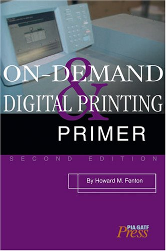On-Demand and Digital Printing Primer
