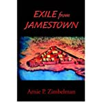 img - for [ [ [ Exile from Jamestown [ EXILE FROM JAMESTOWN ] By Zimbelman, Arnie P ( Author )Apr-27-2005 Paperback book / textbook / text book