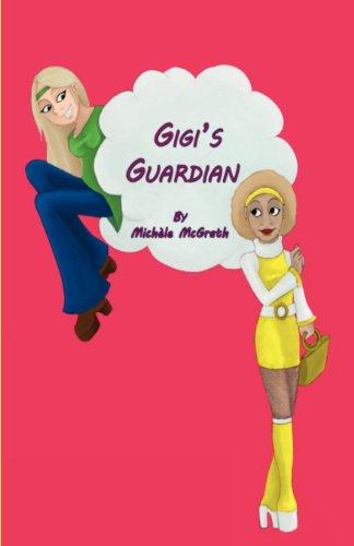 Book: Gigi's Guardian by Michele McGrath