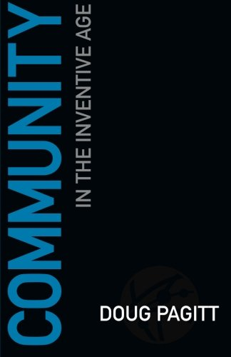 Community in the Inventive Age