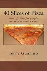 40 Slices of Pizza