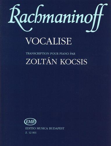ラフマニノフ : ヴォカリーズ Op.34/14/コチシュ編(上級用編曲)/ムジカ・ブダペスト社ピアノ・ソロ用編曲