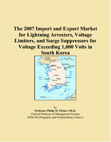 The 2007 Import and Export Market for Lightning Arresters, Voltage Limiters, and Surge Suppressors for Voltage Exceeding 1,000 Volts in South Korea