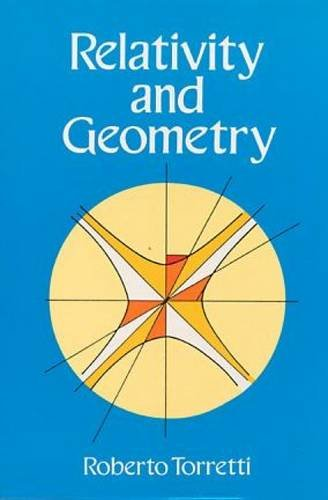 Relativity and Geometry (Dover Books on Physics)