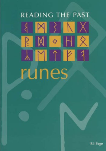 Runes: Cuneiform to the Alphabet (Reading the Past - Cuneiform to the Alphabet)