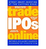 img - for [(Trade IPOs Online: Getting in on the Ground Floor )] [Author: Matthew D. Zito] [Oct-2001] book / textbook / text book
