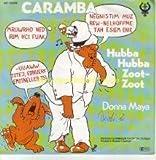 Caramba: Hubba Hubba Zoot-Zoot (Titelmusik) [Vinyl Single]