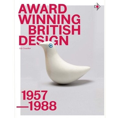 Award-Winning British Design: 1957-1988