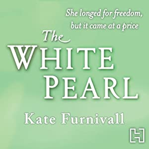 The White Pearl | [Kate Furnivall]