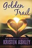 Golden Trail (The 'Burg Series) (Volume 3)