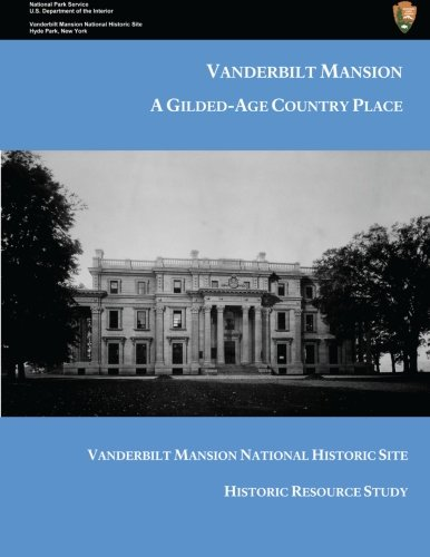 Vanderbilt Mansion:A Gilded-Age Country Place