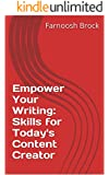 Empower Your Writing: Skills for Today's Content Creator