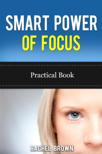 SMART PRACTICAL BOOK: POWER OF FOCUS