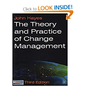 The Theory and Practice of Change Management: Third Edition