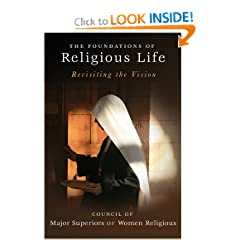 Foundations of Religious Life: Revisiting the Vision