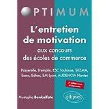 l'Entretien de Motivation aux Concours des Écoles de Commerce Passerelle Tremplin ESC Toulouse SKEMA ESSEC EDHEC...