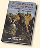 Punic Wars & Culture Wars: Christian Essays on History and Teaching