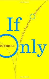 "Cover of ""If Only: How to Turn Regret Int..."