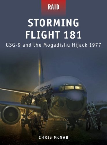 Storming Flight 181 - Gsg-9 and the Mogadishu Hijack 1977: Jack 1977 (Raid)