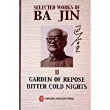 Image of Selected Works of Ba Jin, Vol 2: Garden of Repose, Bitter Cold Nights