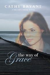 The Way of Grace (Miller's Creek Novels)
