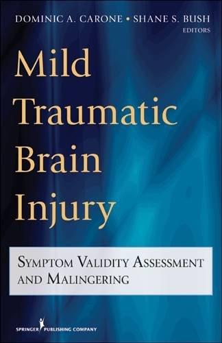 mild-traumatic-brain-injury-symptom-validity-assessment-and-malingering