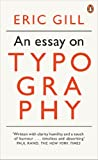 An Essay on Typography: Penguin on Design (Penguin Modern Classics)