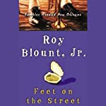 Feet on the Street: Rambles Around New Orleans | Roy Blount